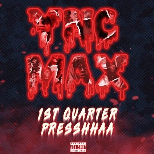 1st Quarter Presshhaa EP by YNC Max