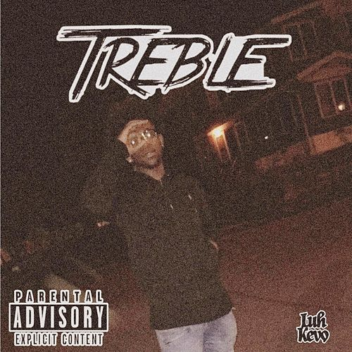 Treble by Luh Kevo