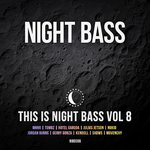 This Is Night Bass: Vol. 8 von Various Artists