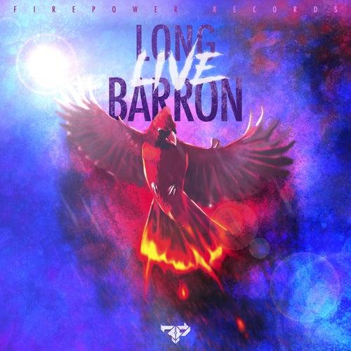 Long Live Barron by Barron