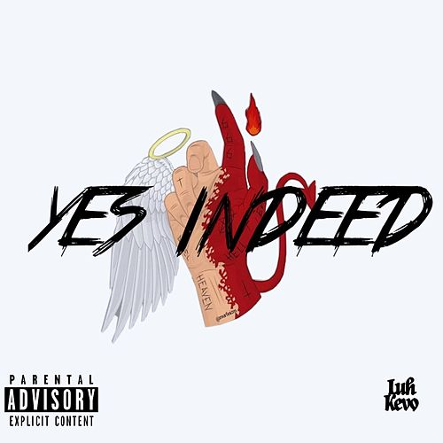 Yes Indeed by Luh Kevo