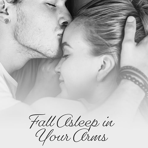 Fall Asleep in Your Arms: Gentle & Romantic, Piano with Violin von Hank Soul