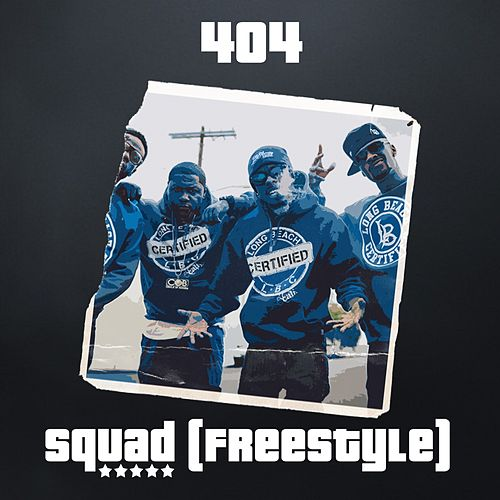 Squad (Freestyle) by The 404