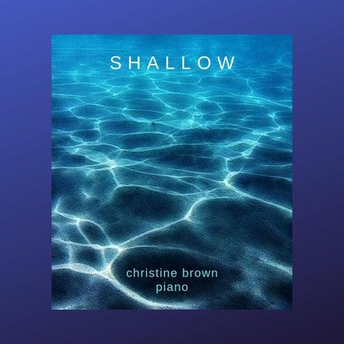 Shallow von Christine Brown