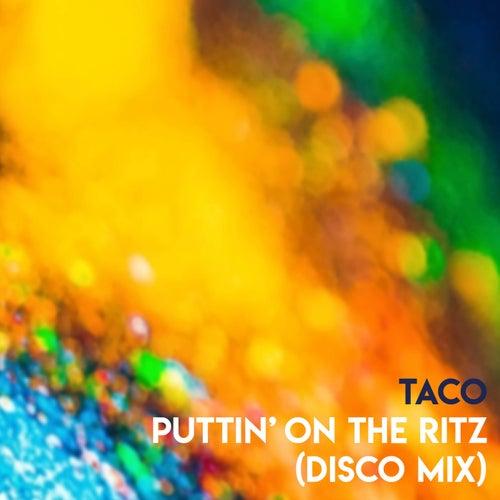 Puttin' On The Ritz (Disco Mix) de Taco