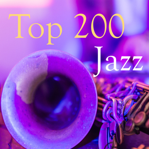 Top 200 Jazz von Various Artists