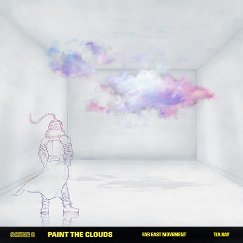 Paint The Clouds (feat. Tia Ray) de Far East Movement