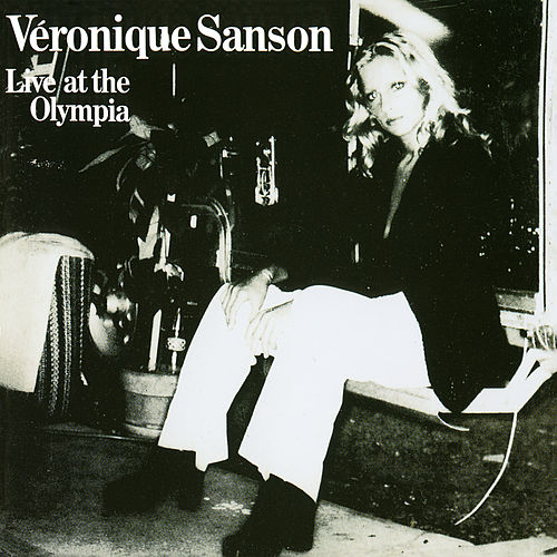 Live at the Olympia (Live 1976) (Remastérisé en 2008) de Veronique Sanson