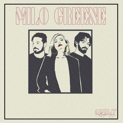 Adult Contemporary: Unplugged de Milo Greene