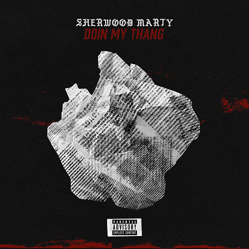 Doin My Thang by Sherwood Marty