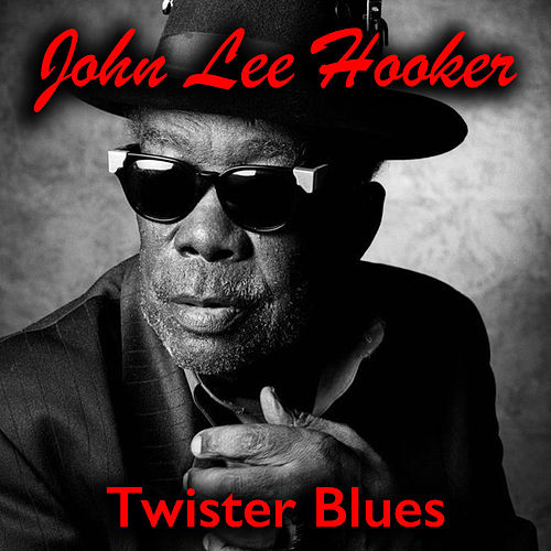 Twister Blues de John Lee Hooker