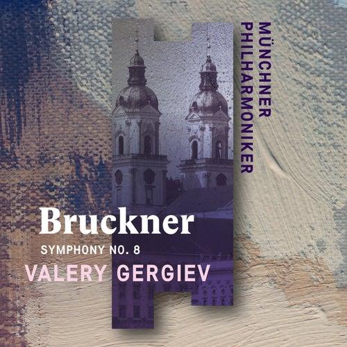 Bruckner: Symphony No. 8 (Live) by Münchner Philharmoniker