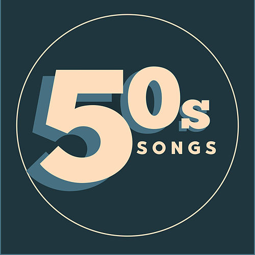 50s Songs by Various Artists