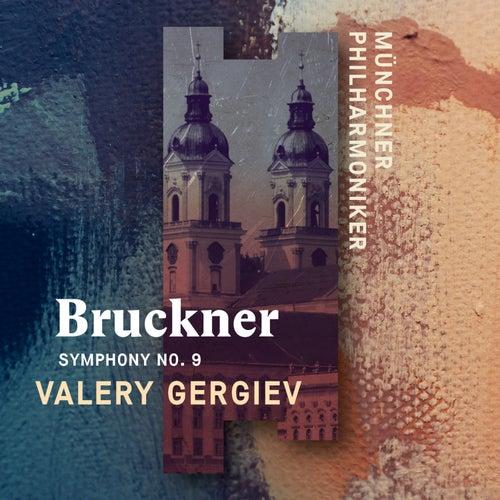 Bruckner: Symphony No. 9 (Live) by Münchner Philharmoniker