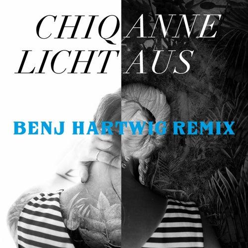 Licht Aus (Benj Hartwig Remix) by Chiqanne