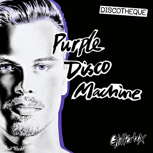 Glitterbox - Discotheque von Purple Disco Machine