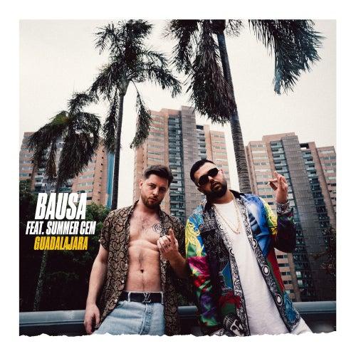 Guadalajara (feat. Summer Cem) von Bausa