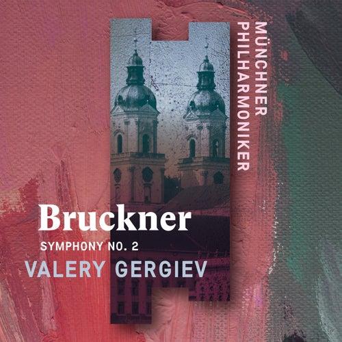Bruckner: Symphony No. 2 (Live) by Münchner Philharmoniker