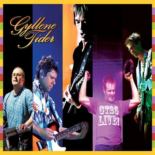 GT25 Live! von Gyllene Tider
