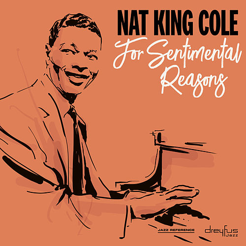For Sentimental Reasons by Nat King Cole