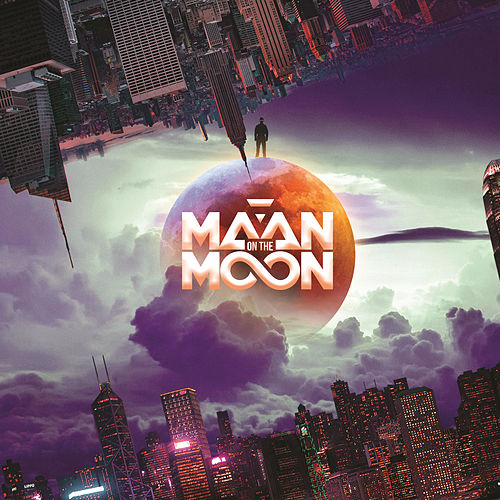 Maan On The Moon by Maan on the Moon