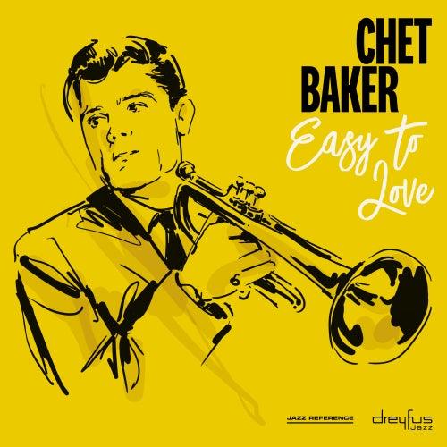 Easy to Love de Chet Baker