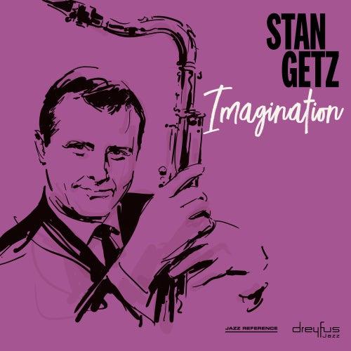 Imagination by Stan Getz