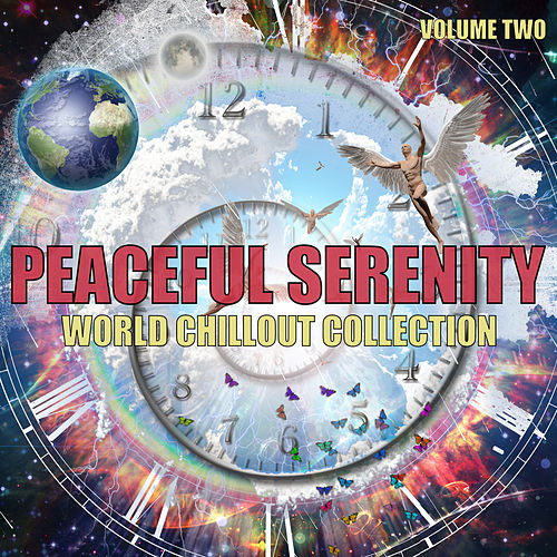World Chillout Collection, Volume 2 de Peaceful Serenity
