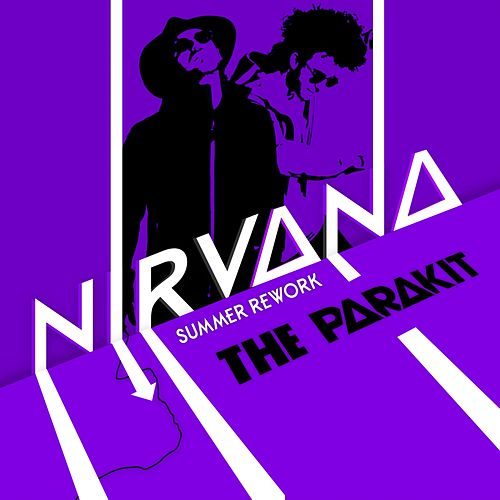Nirvana (Summer Rework) von The Parakit