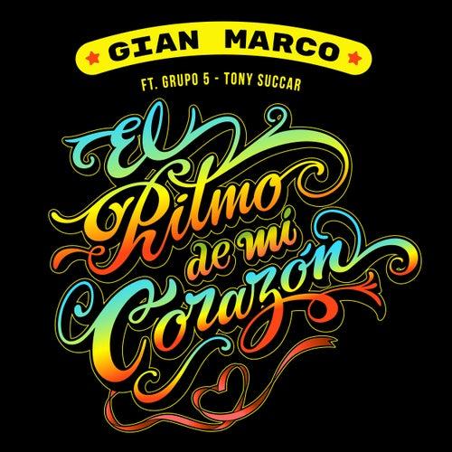 El Ritmo de Mi Corazón by Gian Marco