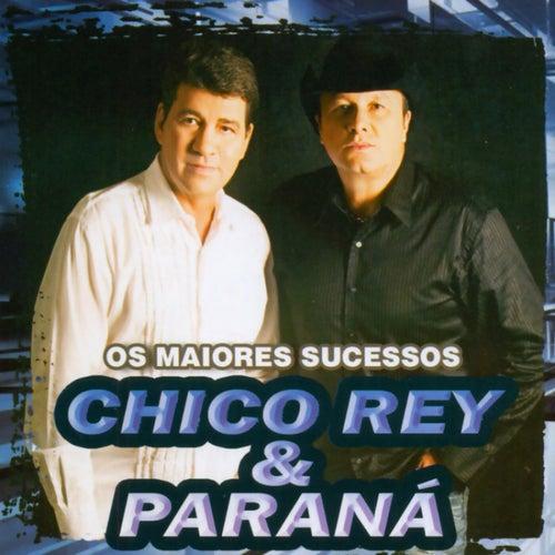 Os Maiores Sucessos de Chico Rey E Paraná