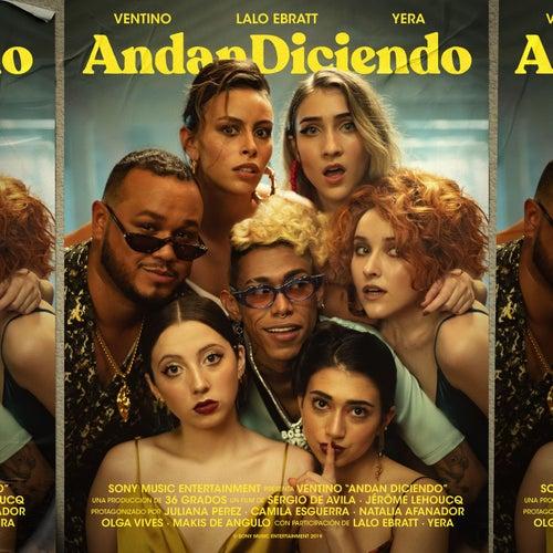 Andan Diciendo by Ventino