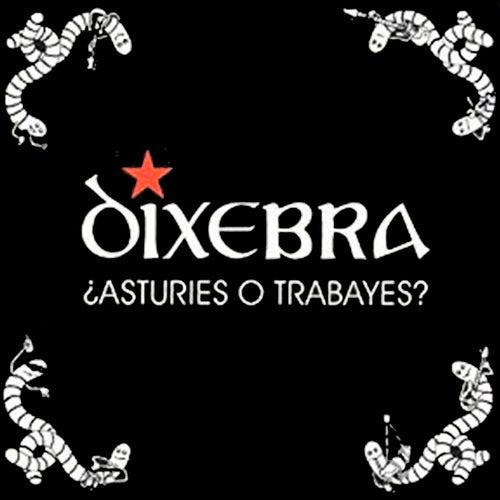 ¿Asturies o Trabayes? von Dixebra