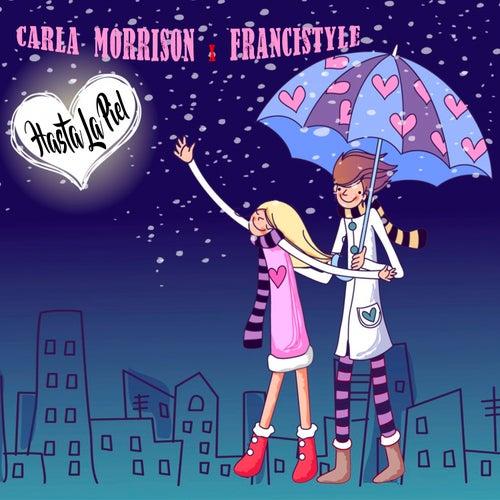 Hasta La Piel (feat. Francistyle) de Carla Morrison