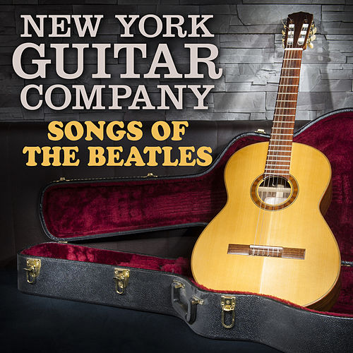 Songs of the Beatles von New York Guitar Company