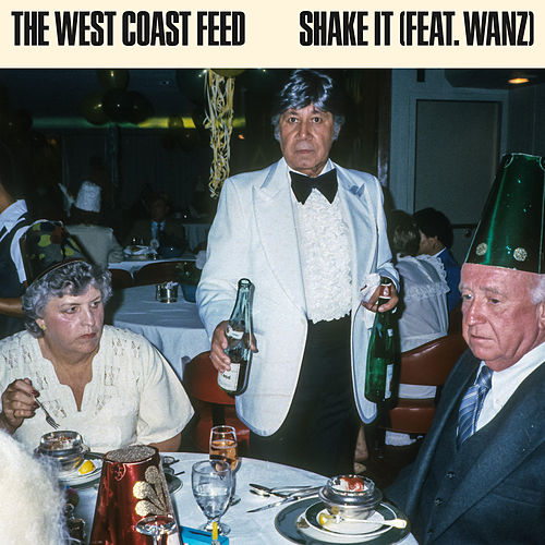 Shake It von The West Coast Feed