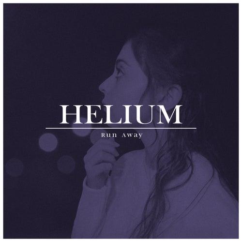 Run Away by Helium