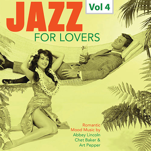 Jazz for Lovers, Vol. 4 by Various Artists