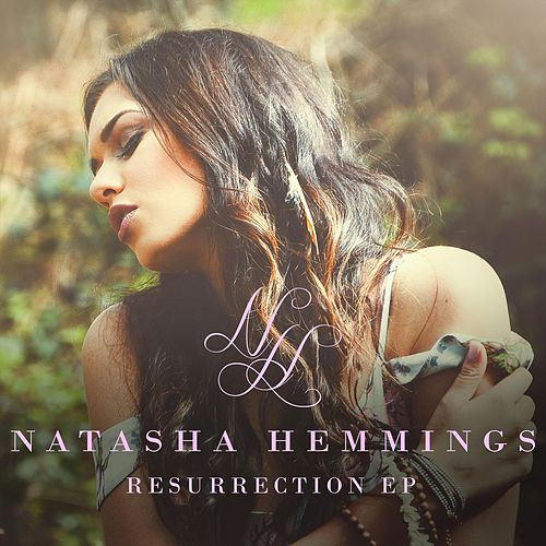Resurrection EP by Natasha Hemmings