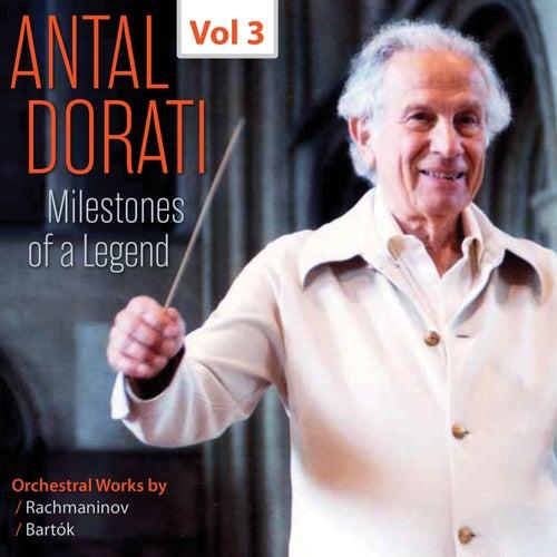 Milestones of a Legend: Antal Dorati, Vol. 3 by Various Artists