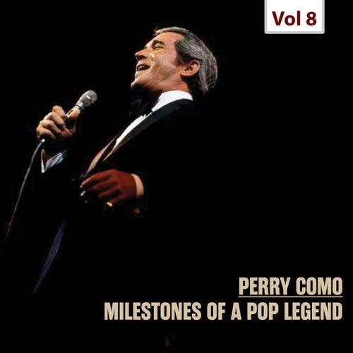 Milestones of a Pop Legend, Vol. 8 by Perry Como