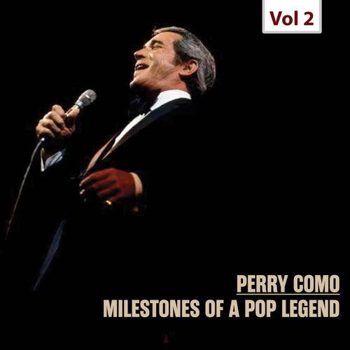 Milestones of a Pop Legend, Vol. 2 by Perry Como
