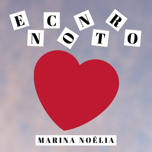 Encontro by Marina Noélia