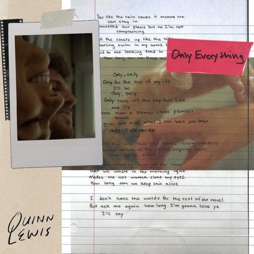 Only Everything von Quinn Lewis