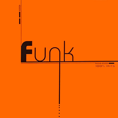 100% Hits - Funk by Various Artists