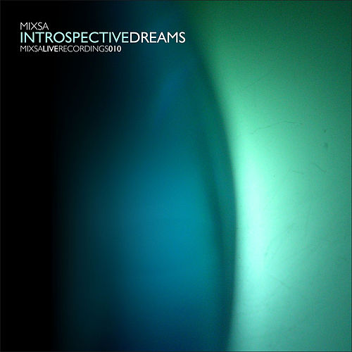 Introspective Dreams de Mixsa
