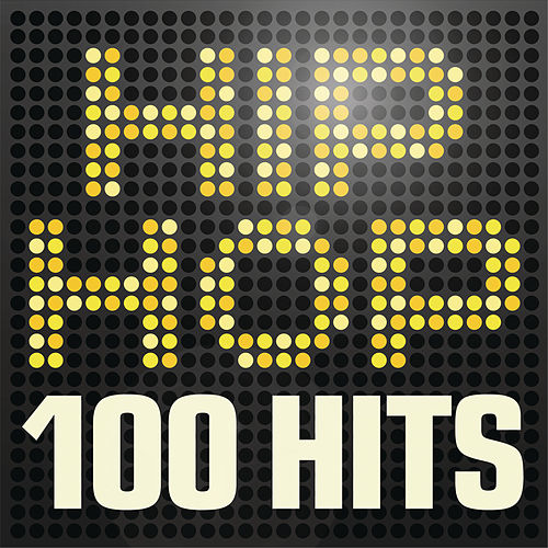 Hip Hop 100 Hits - Urban rap & R n B anthems inc. Jay Z, A$ap Rocky, Wu-Tang Clan & Nas van Various Artists