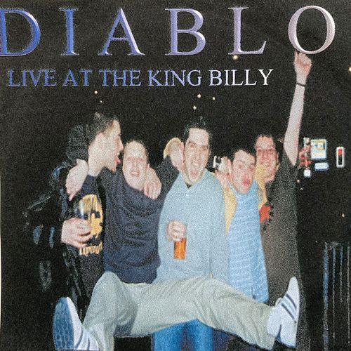 Live at the King Billy von Diablo