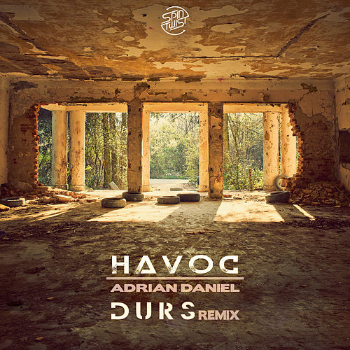 Havoc (Durs Remix) by Adrian Daniel