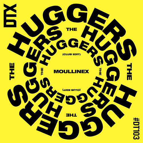 The Huggers (Club Edit) by Moullinex